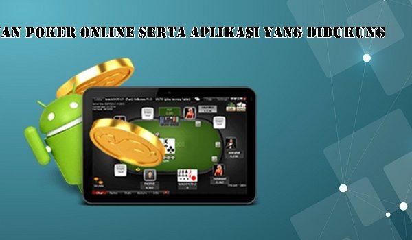 Permainan Poker Online Serta Aplikasi Yang Didukung